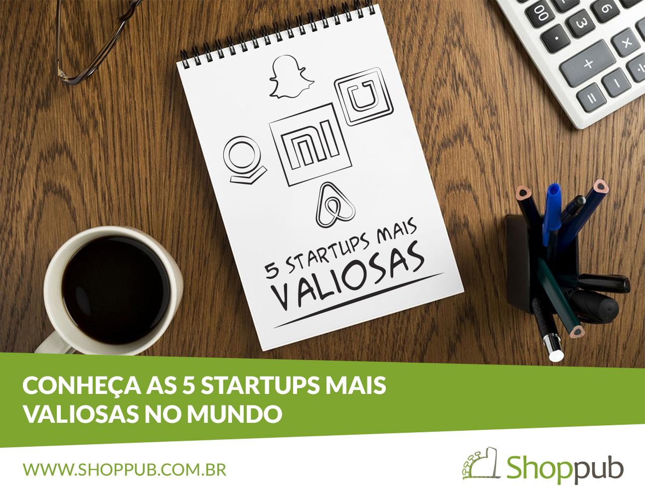 Startups mais valiosas