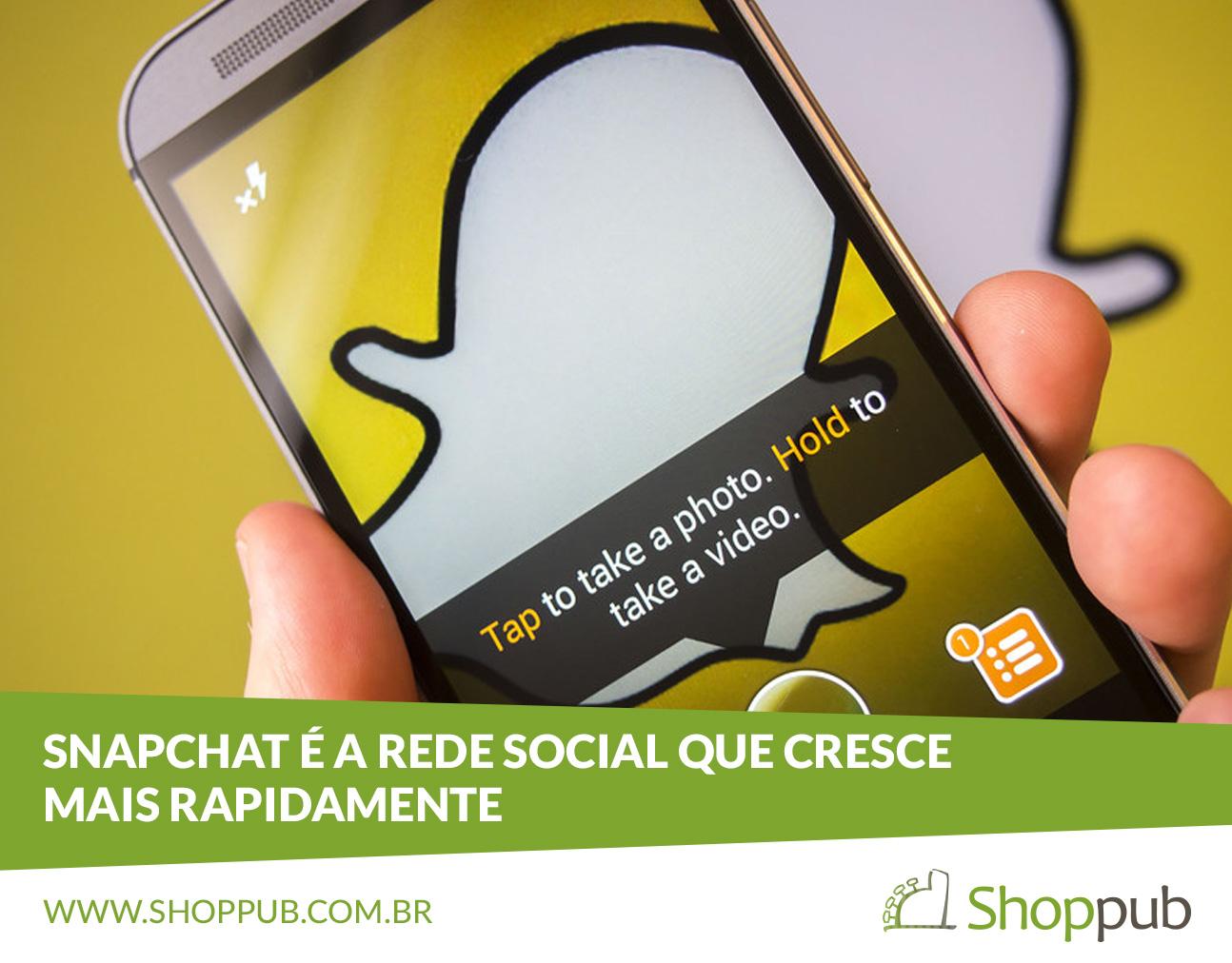 Snapchat é a rede social que cresce mais rapidamente