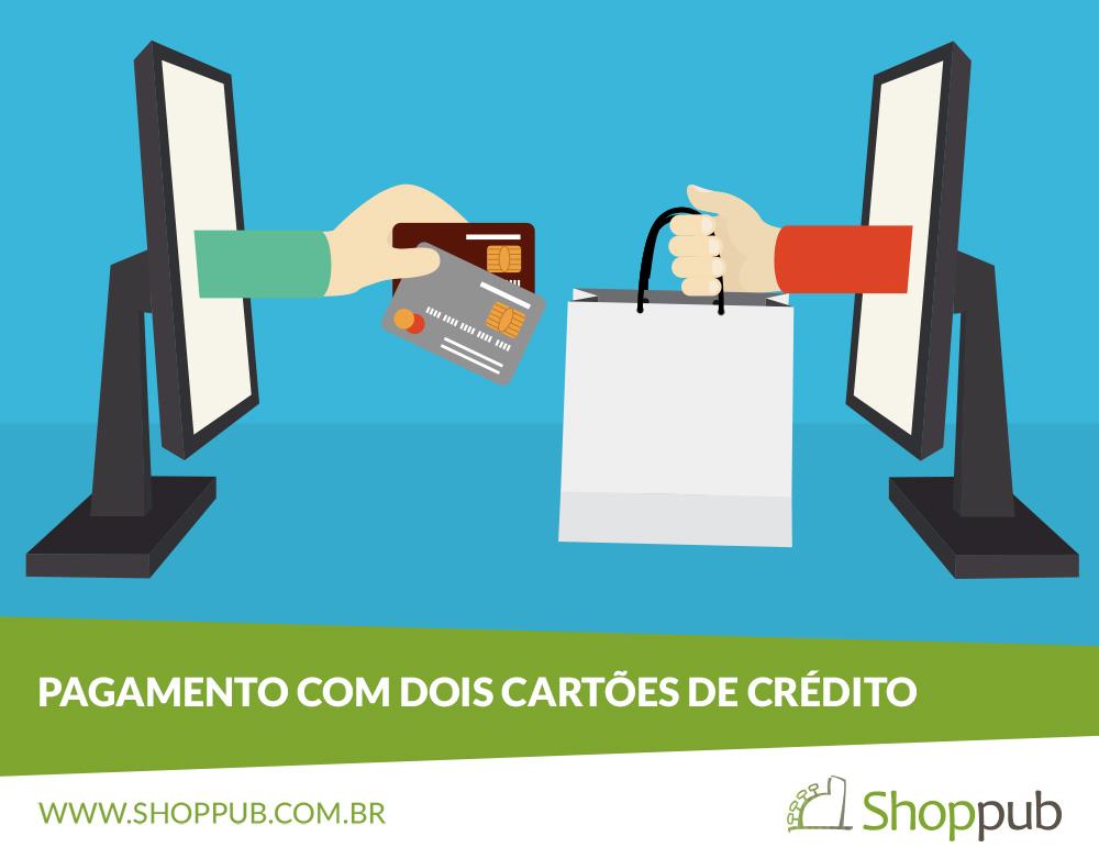Pagamento com dois cartões de crédito