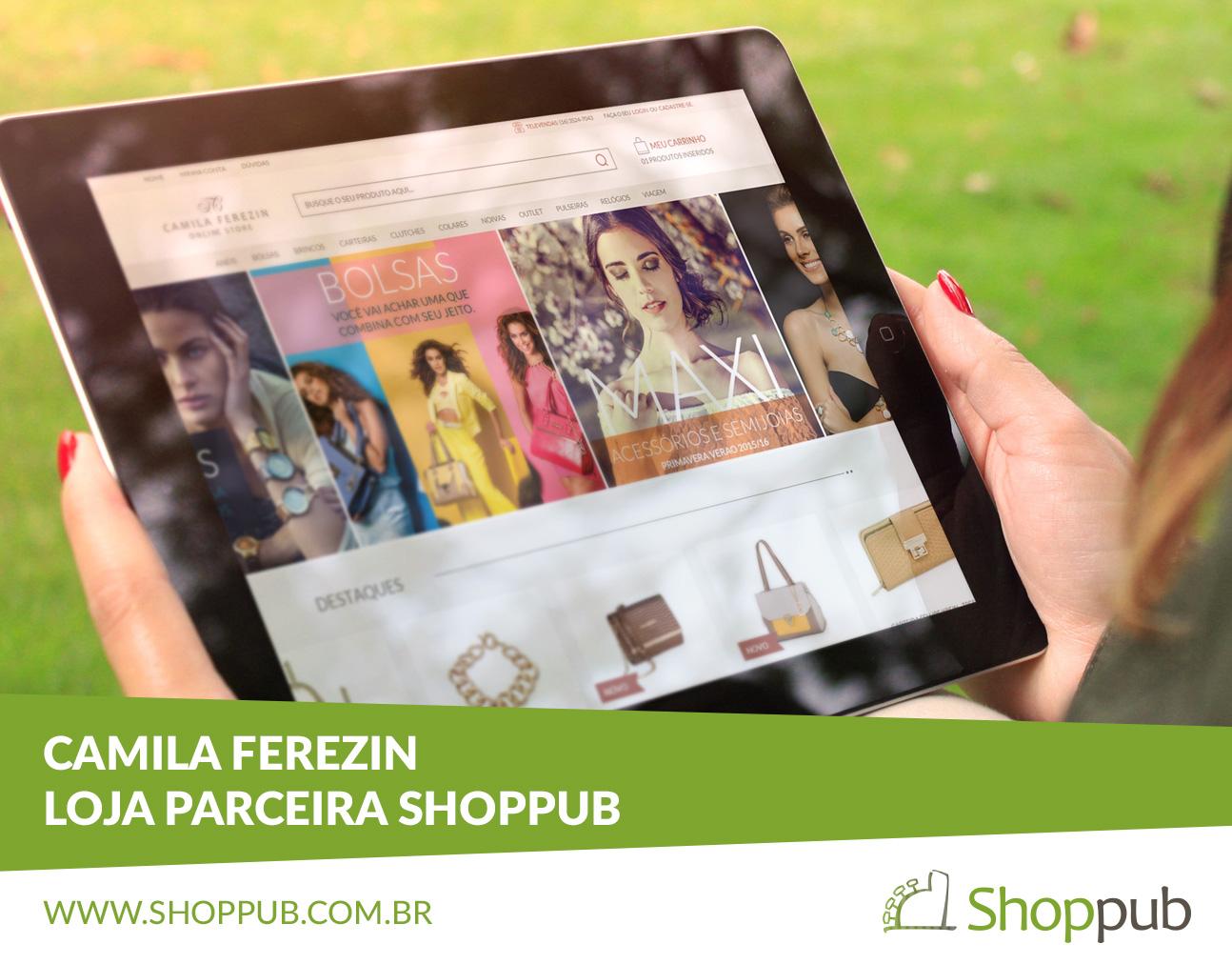 Camila Ferezin – Loja Parceira Shoppub