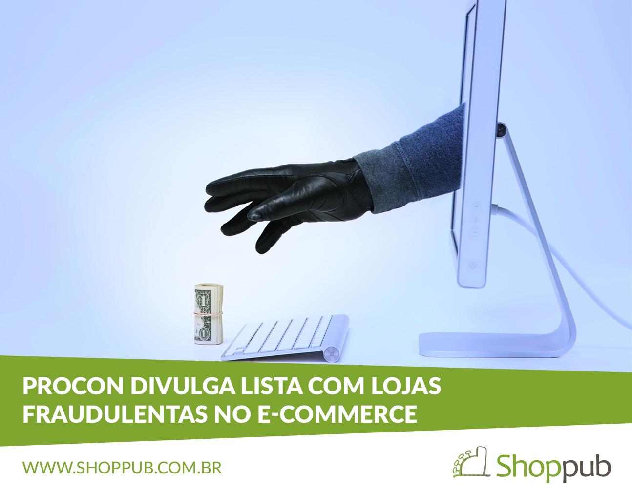 Procon divulga lista com lojas fraudulentas no e-commerce