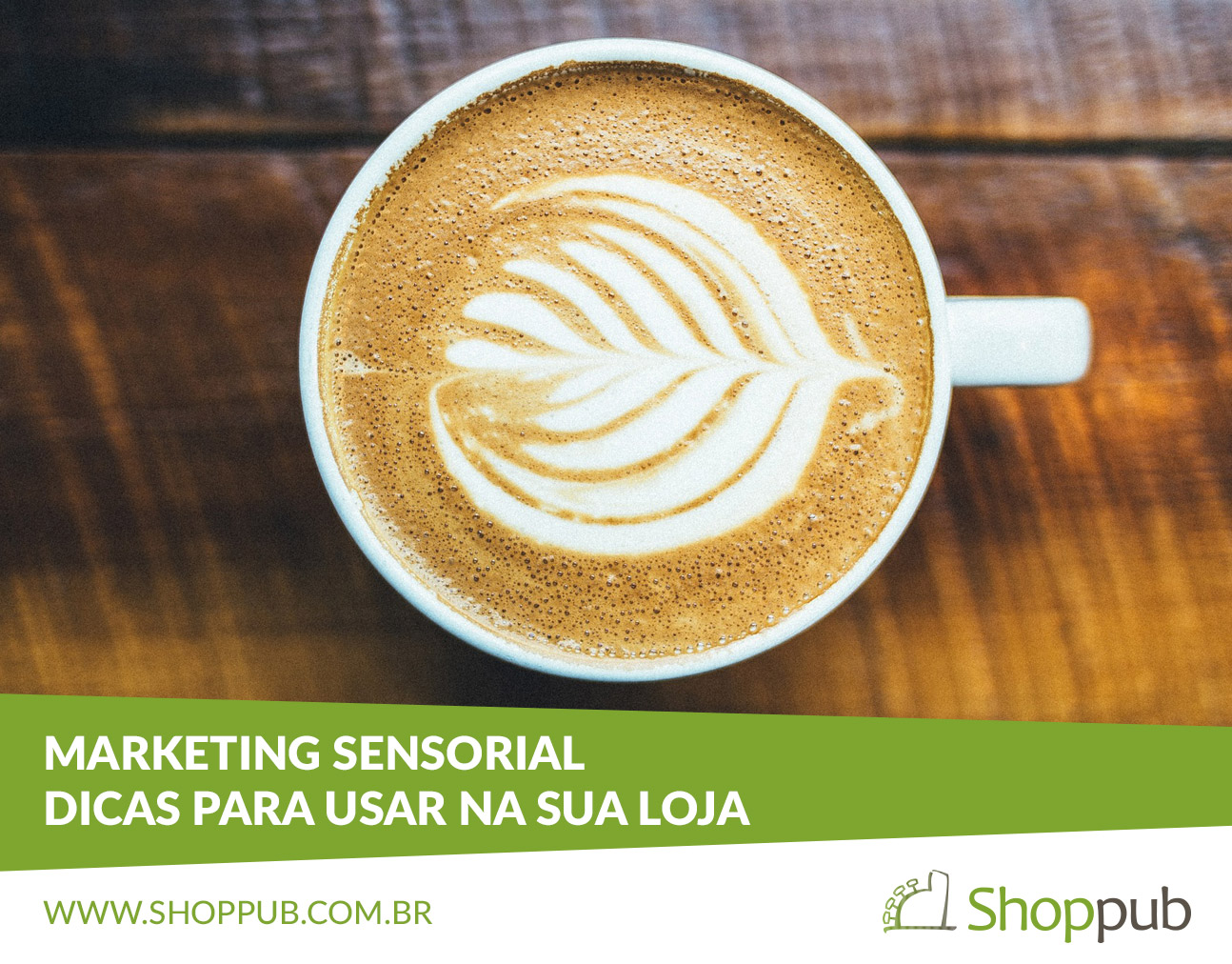 Marketing Sensorial: Dicas para usar na sua loja