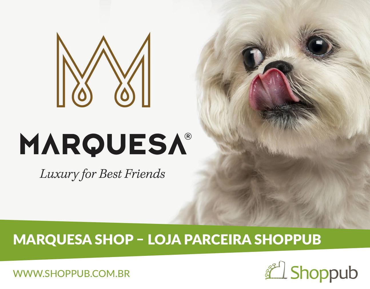 Marquesa Shop – Loja Parceira Shoppub