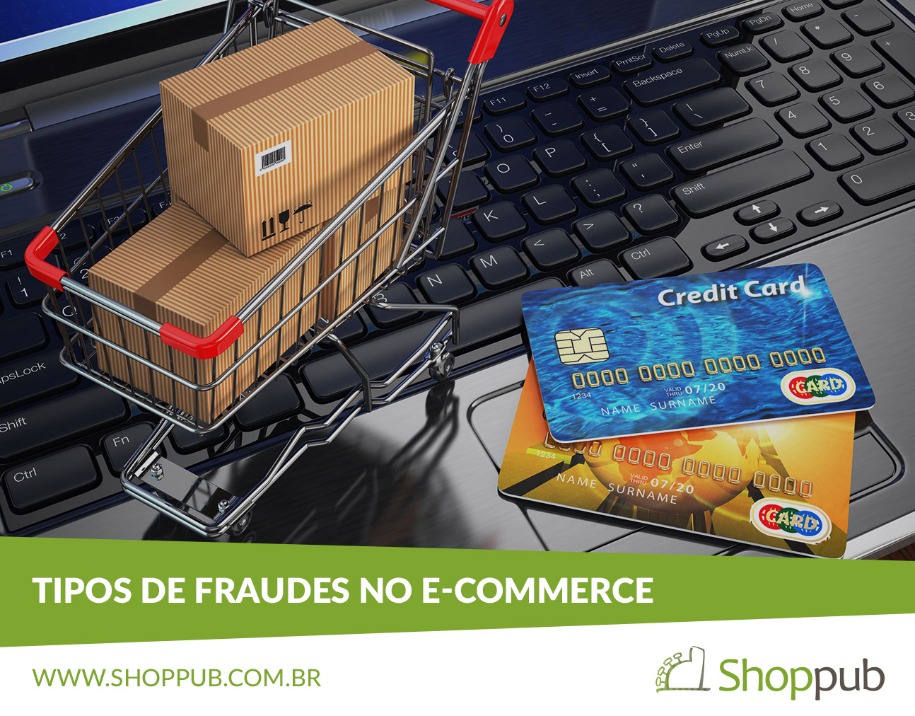 Tipos de fraudes no e-commerce