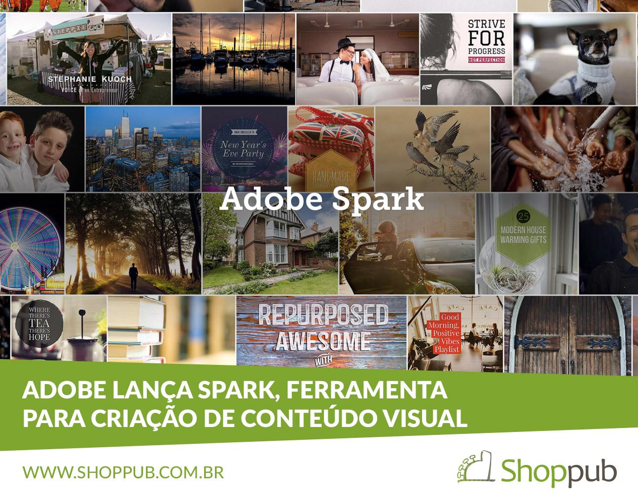 Adobe lança Spark, ferramenta para criação de conteúdo visual
