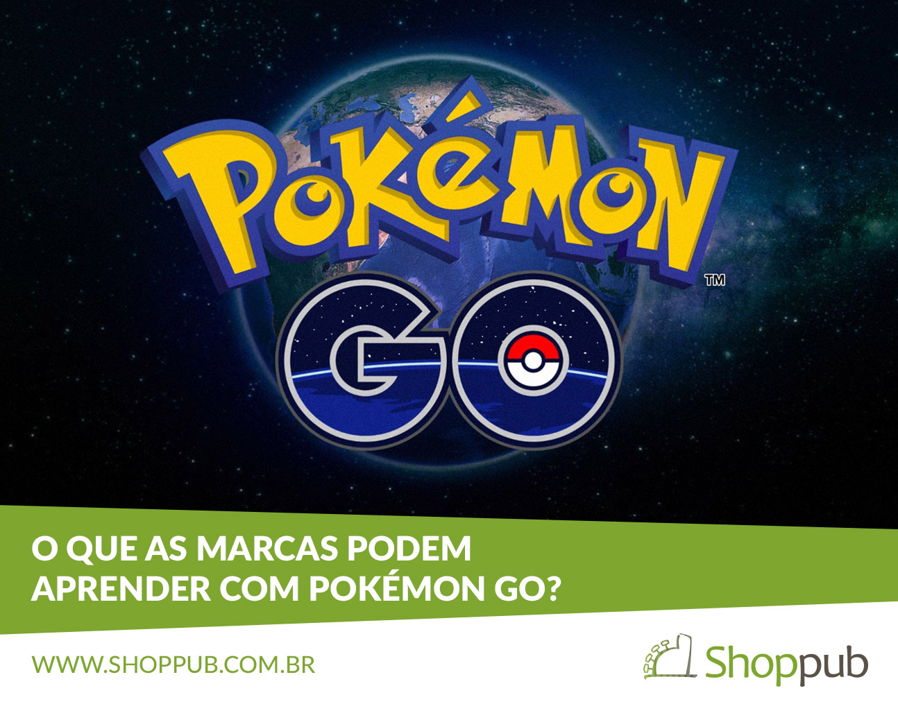 O que as marcas podem aprender com Pokémon GO?