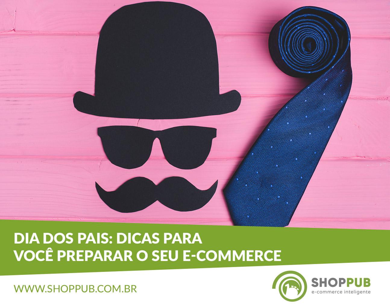 Dia dos Pais: dicas para você preparar o seu e-commerce