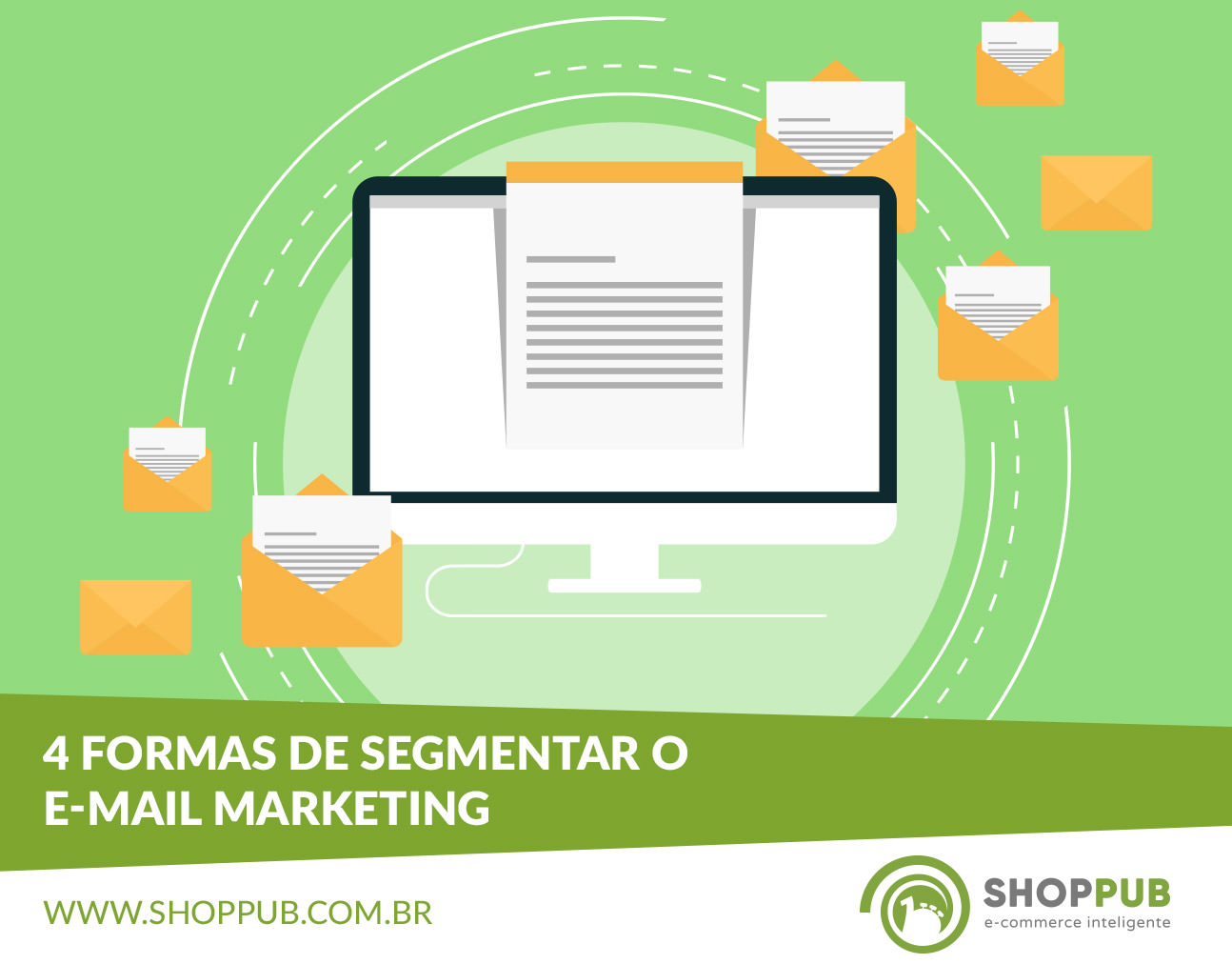 4 formas de segmentar o e-mail marketing