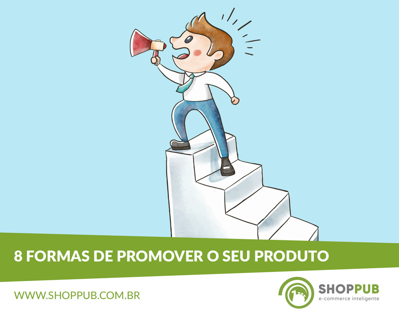8 formas de promover o seu produto