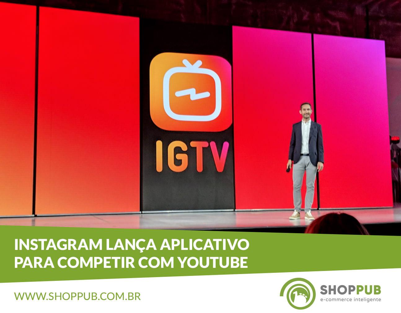 Instagram lança aplicativo para competir com YouTube