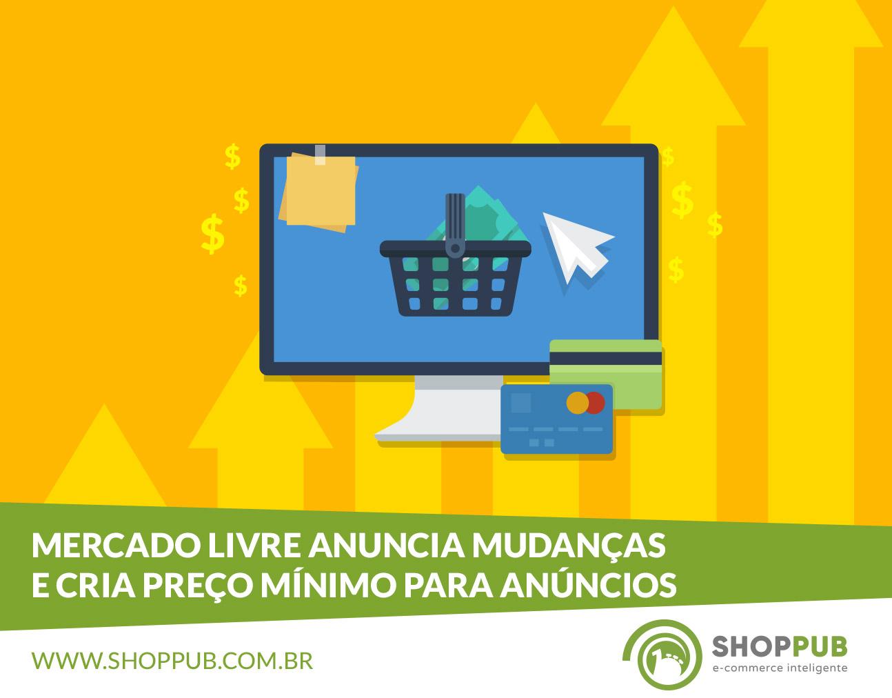 2e055c869 Mercado Livre anuncia mudanças e cria preço mínimo para anúncios ...