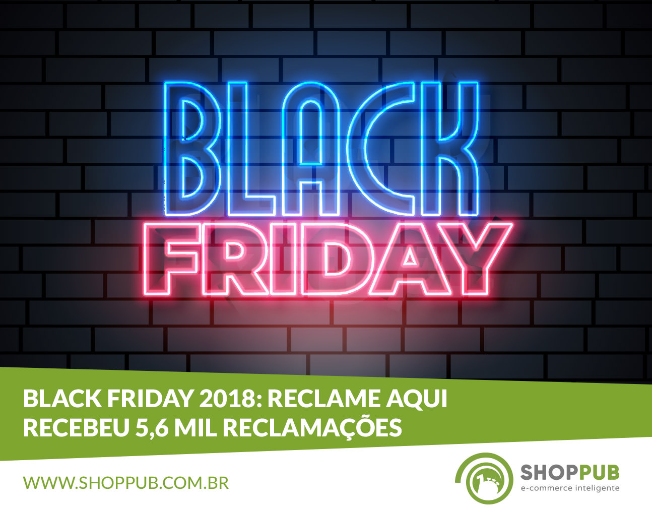 Black Friday 2018: Reclame Aqui recebeu 5,6 mil reclamações