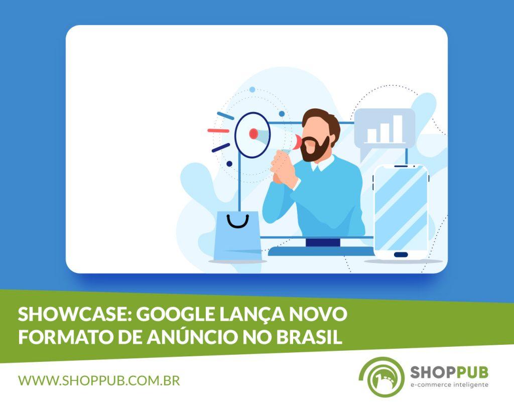 Showcase: Google lança novo formato de anúncio no Brasil