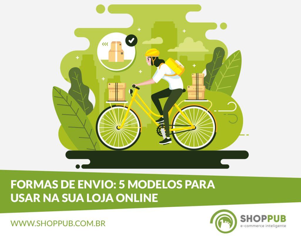 Formas de envio: 5 modelos para usar na sua loja online