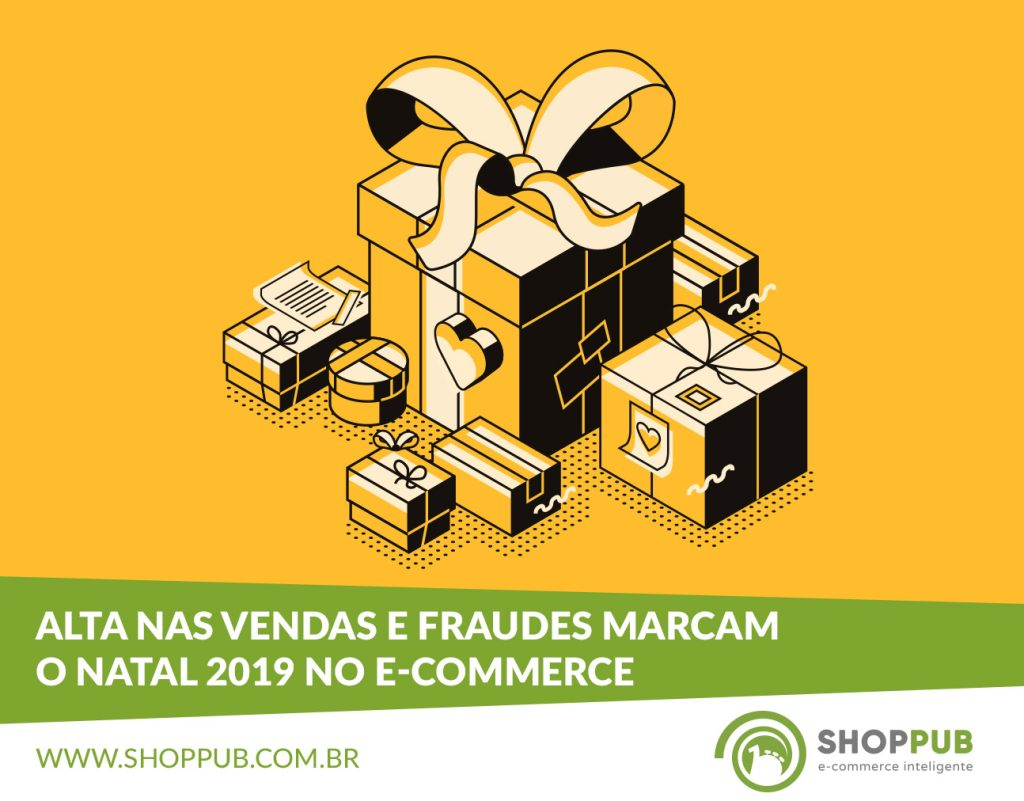 Alta nas vendas e fraudes marcam o Natal 2019 no e-commerce