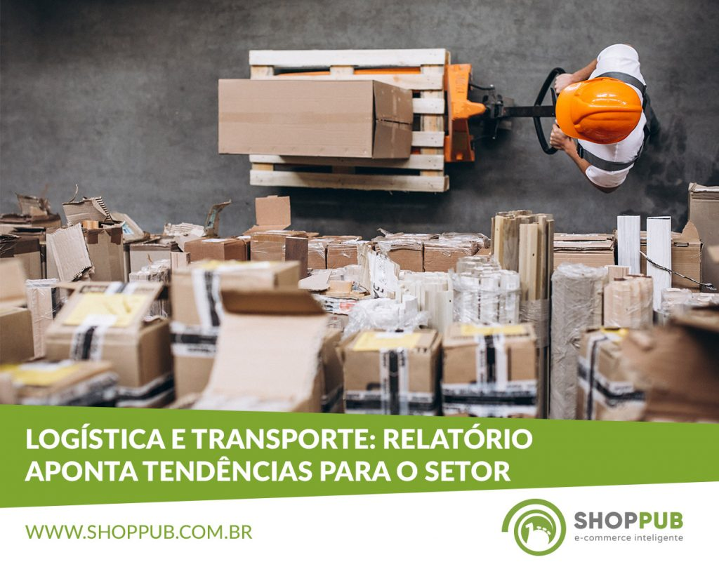 Logística e transporte: relatório aponta tendências para o setor
