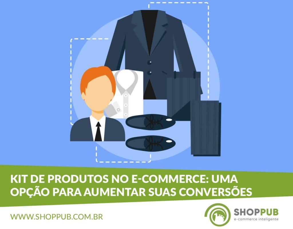Kit de Produtos no e-commerce: uma opção para aumentar suas conversões