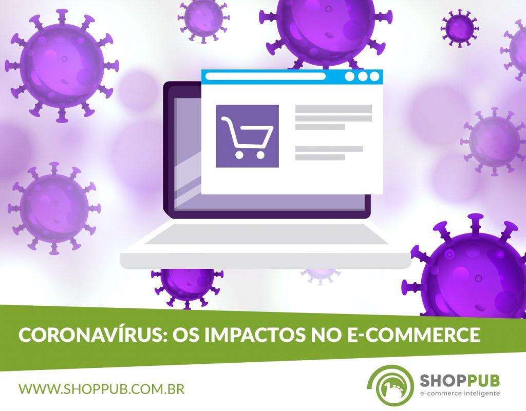 Coronavírus: os impactos no e-commerce