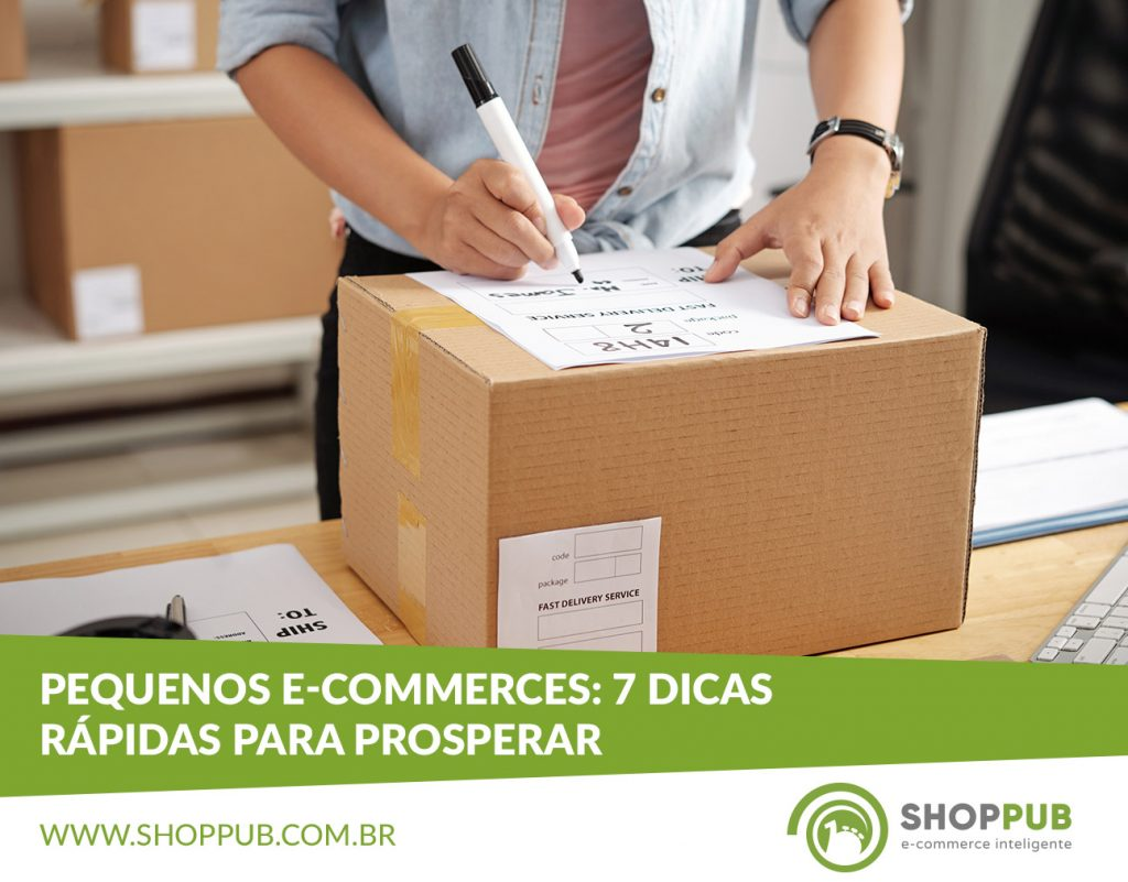 Pequenos e-commerces: 7 dicas rápidas para prosperar