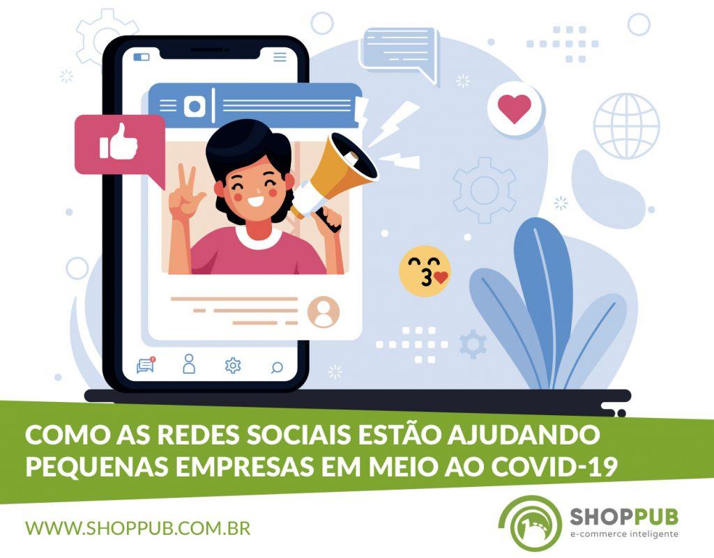Como as redes sociais estão ajudando pequenas empresas em meio ao COVID-19