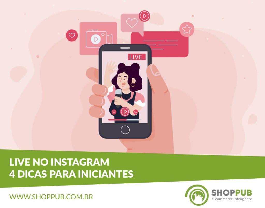 Live no Instagram: 4 dicas para iniciantes